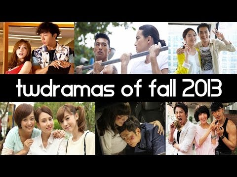 Top 6 New 2013 Taiwanese Dramas of Fall - Top 5 Fridays