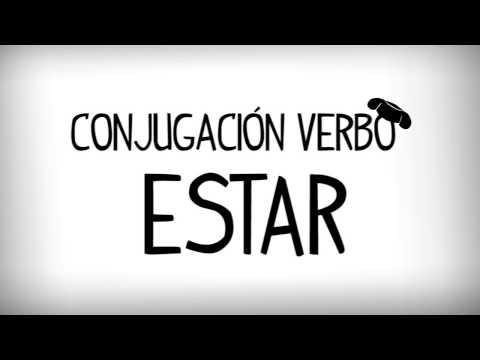 Verbo ESTAR En Español, Conjugación Verbo Estar