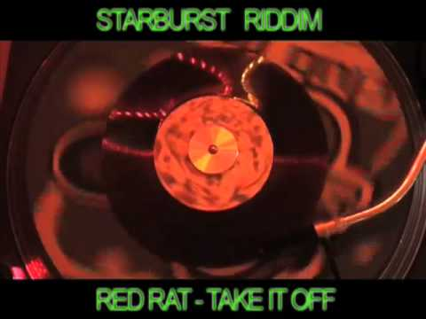 (starburst Riddim) Red Rat - Take It Off video