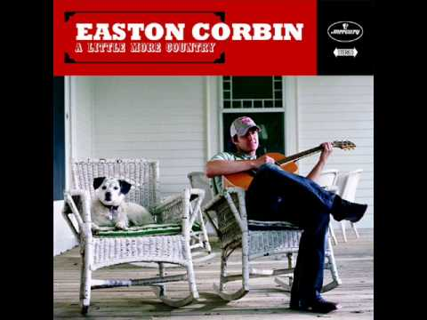 Easton Corbin - The Way Love Looks