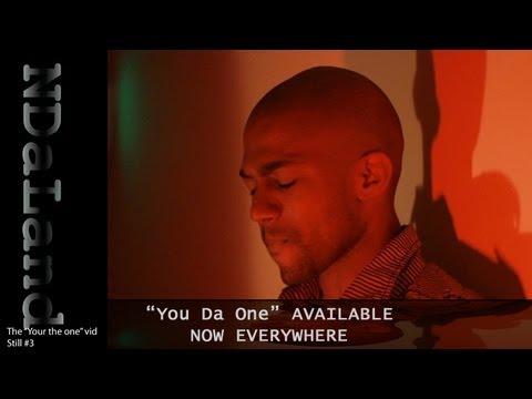 You Da One - NDaLand