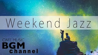 Download Lagu Weekend Jazz Mix - Slow Jazz - Relaxing Night Jazz Music - Have a nice weekend. Gratis STAFABAND