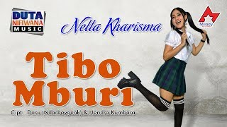 Download Song Nella Kharisma feat. Heri DN - Tibo Mburi [OFFICIAL] Free StafaMp3