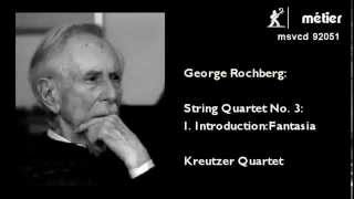 George Rochberg - String Quartet No. 3