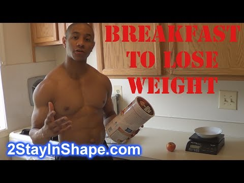 Healthy Breakfast To Help You Lose Weight