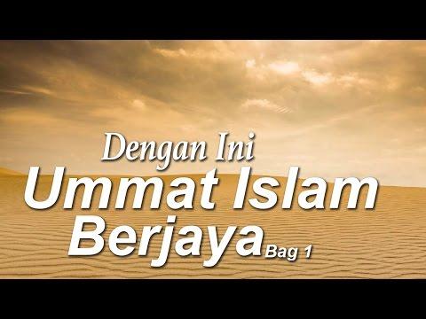 Dengan Ini Umat Islam Berjaya - Ust. Ahmad Zainuddin Al-Banjary