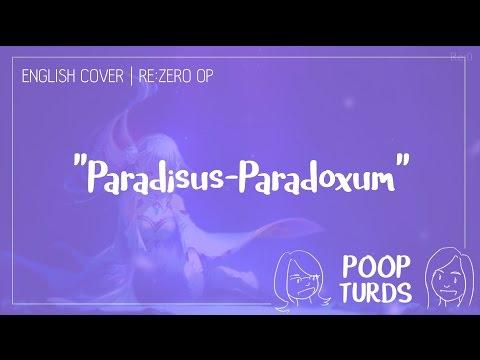 Paradisus-Paradoxum   English Cover   Re:Zero OP
