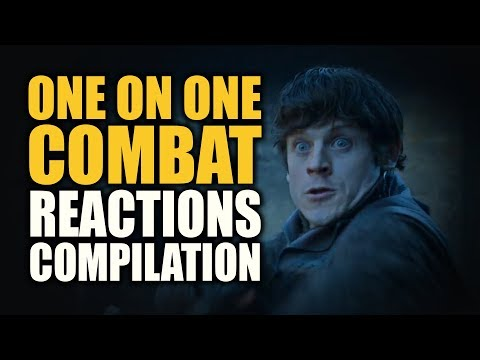 Game of Thrones ONE ON ONE COMBAT Reactions Compilation