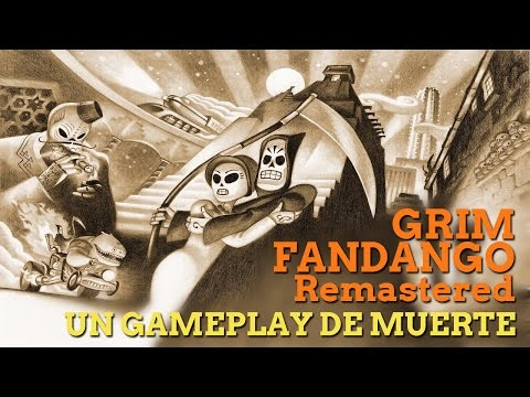Grim Fandango Remastered: Gameplay y valoraci�n general