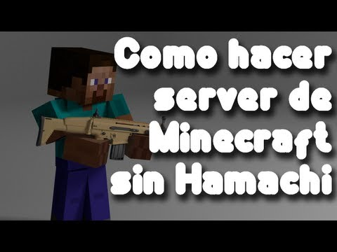 Cómo hacer server de Minecraft SIN hamachi