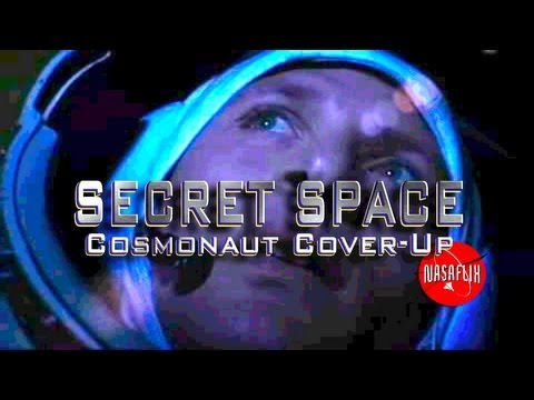 UFOTV Presents - SECRET SPACE: The Cosmonaut Cover-up - FREE Movie