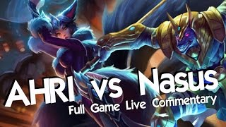 WHAT IS THIS NEW NASUS!? - AHRI vs Nasus - League of Legends Commentary