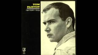 Watch Tom Paxton Last Thing On My Mind video