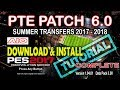 [PES 2017] PTE Patch 6.0 Download & Install [Tutorial]