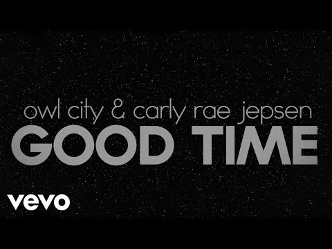 Owl City, Carly Rae Jepsen - Good Time (lyric Video) video