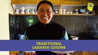 The Ladakh Food Trail | Traditional Recipes In Leh | Unique Stories From India