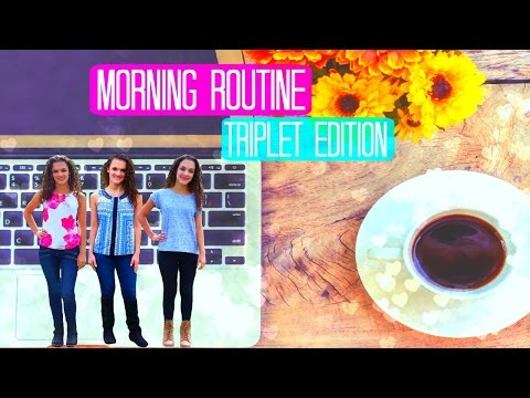 Morning Routine: Triplet Edition!
