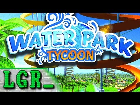 LGR - Water Park Tycoon - PC Game Review