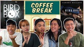 Coffee Break: Netflix's Bird Box Movie Review #BIRDBOXCHALLENGE (SPOILER ALERT)