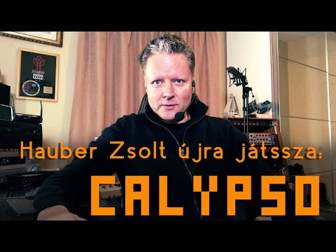 Hauber Zsolt újra játssza: Calypso (A KISFILM)