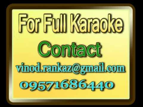 Karaoke - Akhari geet mohabbat ka - Neela aakash
