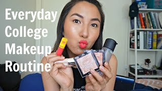 Everyday Makeup Routine || College Edition