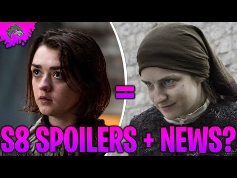 Game of Thrones Season 8 Spoilers Dany's Death Confirmed? Game of Thrones Season 8 Arya the Waif?