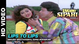 Lips To Lips - Zakhmi Sipahi   Abhijeet Bhattacharya, Sapna Mukherjee   Mithun Chakraborty