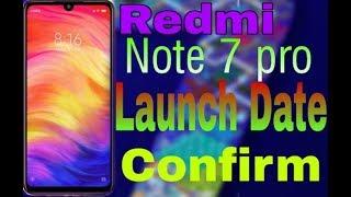 Redmi Note 7 Pro Launch Date confirm!!