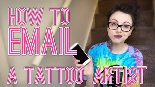HOW TO EMAIL A TATTOO ARTIST (And the one thing you should NEVER do!)