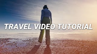 5 TIPS for a CINEMATIC Travel Video