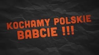 Kochamy Polskie babcie    VPL