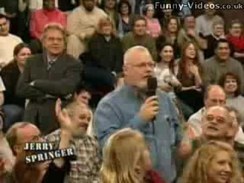 The BEST bit of Jerry Springer...women takes all the insults L@@K