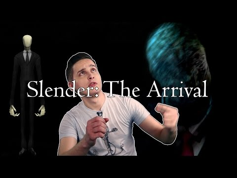 Slender The Arrival - Браво во тьме ;)