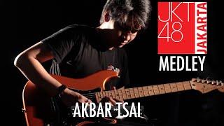 Download Lagu JKT48 MEDLEY - AKBAR TSAI Gratis STAFABAND