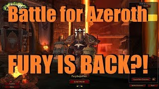 Battle for Azeroth (Beta): FURY WARRIOR IS BACK?! :D - WoW BFA Gameplay & Discussion