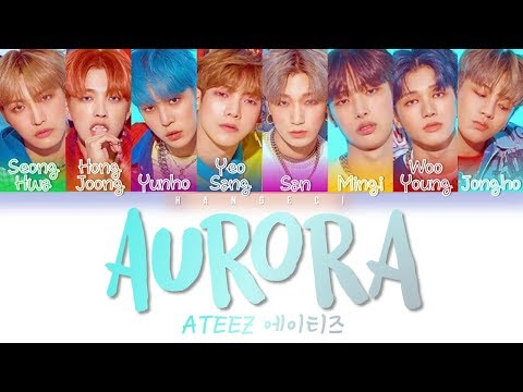 Download ATEEZ 에이티즈 ~ 'Aurora Color Coded Eng/Rom/Han/가사 Mp4 baru