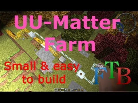 Minecraft FTB Tutorial: UU-Matter Farm - Small & easy to build! [English & HD]