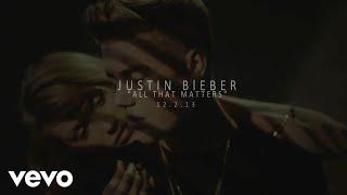 Justin Bieber - All That Matters (Teaser)