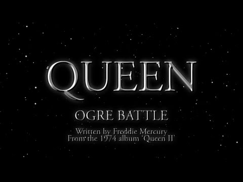 Queen - Ogre Battle