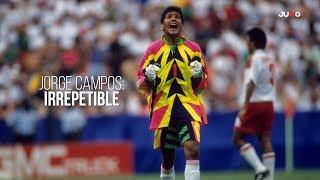 Jorge Campos: Irrepetible