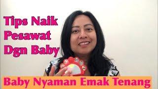 Vlog#51 | Tips Traveling Naik Pesawat Dengan Baby