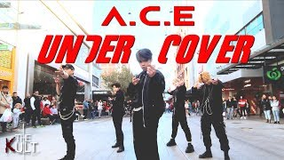 [KPOP IN PUBLIC] A.C.E (에이스) - UNDER COVER DANCE COVER | THE KULT CREW |