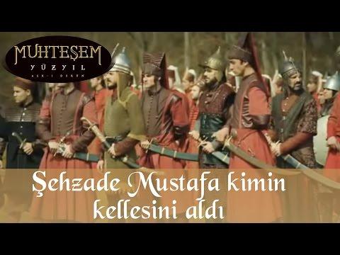 Şehzade Mustafa kimin kellesini aldı - Muhteşem Yüzyıl 91. Bölüm