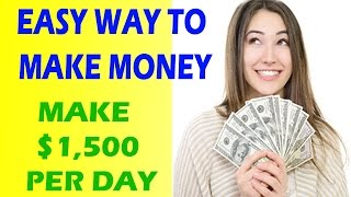 Easy Ways To Make Money – How To Make Money Online From Home And Earn $2,000 Per Day