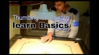 Thumbing Basic in Carrom