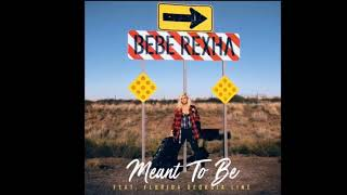 Download lagu Bebe Rexha - Meant To Be (feat. Florida Georgia Line)