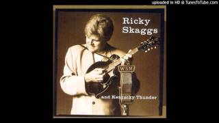 Watch Ricky Skaggs Think Of What You