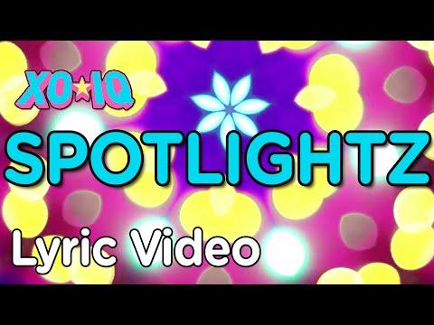 Xo-iq - Spotlightz