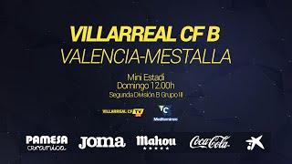 Villarreal B - Valencia-Mestalla